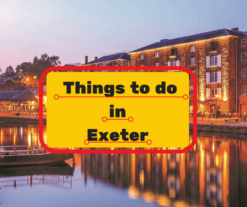 Things to do in Exeter this summer