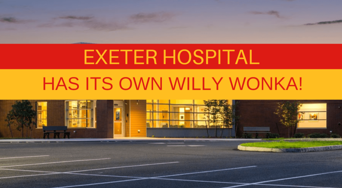 exeter hospital willy wonka